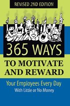 Boek cover 365 Ways to Motivate and Reward Your Employees Every Day: With Little Or No Money van Dianna Podmoroff (Onbekend)