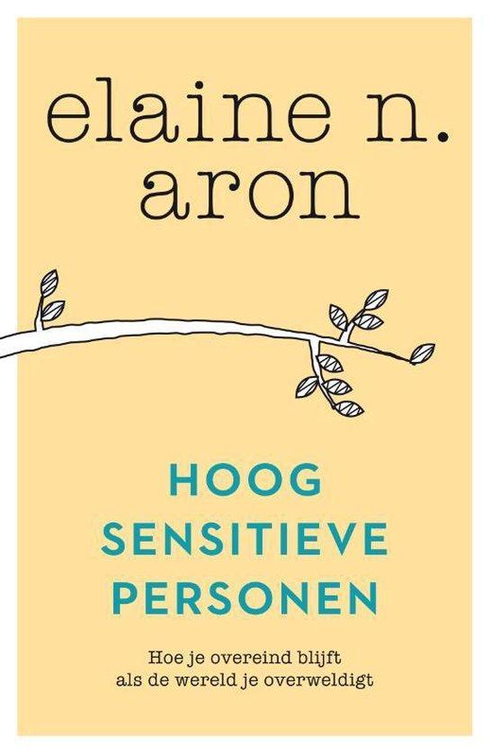 Hoogsensitieve personen - Elaine N. Aron |