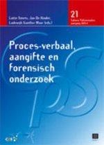 Proces-verbaal, aangifte en forensisch onderzoek