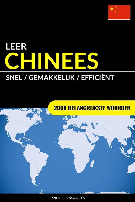 Leer Chinees: Snel / Gemakkelijk / Efficiënt: 2000 Belangrijkste Woorden - Pinhok Languages |