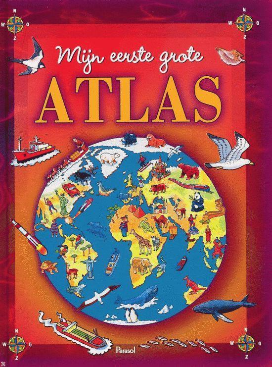 Mijn Eerste Grote Atlas - Onbekend | Readingchampions.org.uk
