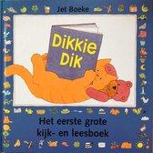 Dikkie Dik - Het eerste grote kijk-en leesboek