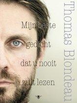 Boek cover Mijn beste gedicht dat u nooit zult lezen van Thomas Blondeau
