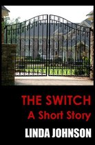 Omslag The Switch: A Short Story