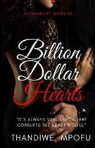 Billion Dollar Hearts