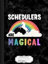 Schedulers Are Magical Composition Notebook
