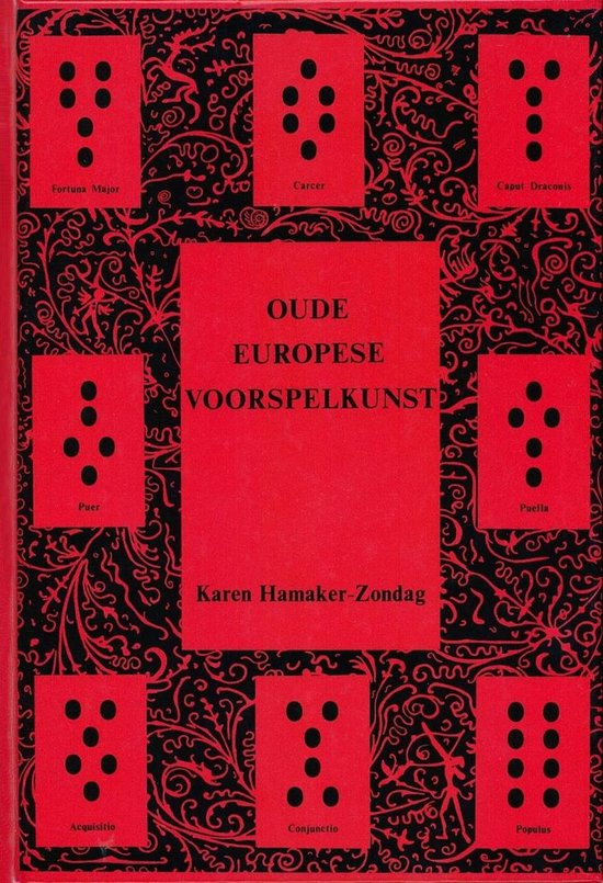 OUDE EUROPESE VOORSPELKUNST - Karen Hamaker-Zondag |