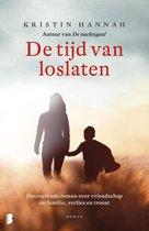Boek cover De tijd van loslaten van Kristin Hannah (Onbekend)