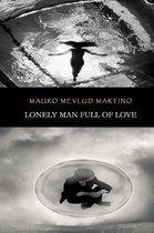 Boek cover Lonely Man Full of Love van Mauro Mevlud Martino
