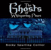 The Ghosts of Whispering Pines