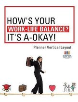How's Your Work-Life Balance? It's A-Okay! - Planner Vertical Layout