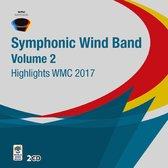 Highlights Wmc 2017 - Symphonic Wind Orchestra, Vo