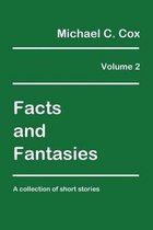 Facts and Fantasies Volume 2