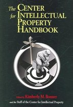 The Center for Intellectual Property Handbook