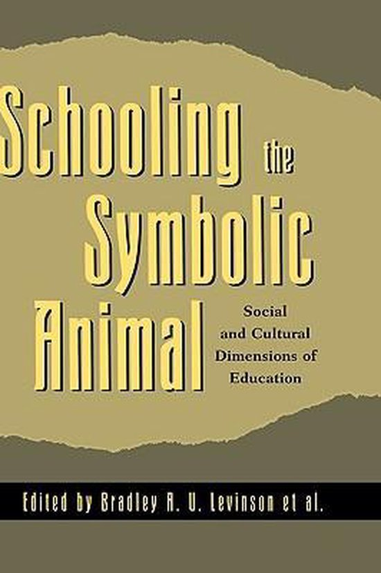 Boek cover Schooling the Symbolic Animal van Keith Basso (Hardcover)