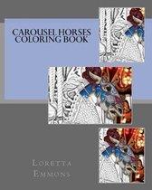 Carousel Horses Coloring Book