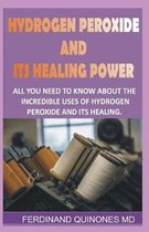 Hydrogen Peroxide and Its Healing Powder
