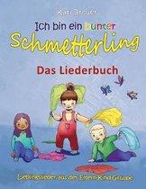 Ich Bin Ein Bunter Schmetterling - Lieblingslieder Aus Der Eltern-Kind-Gruppe