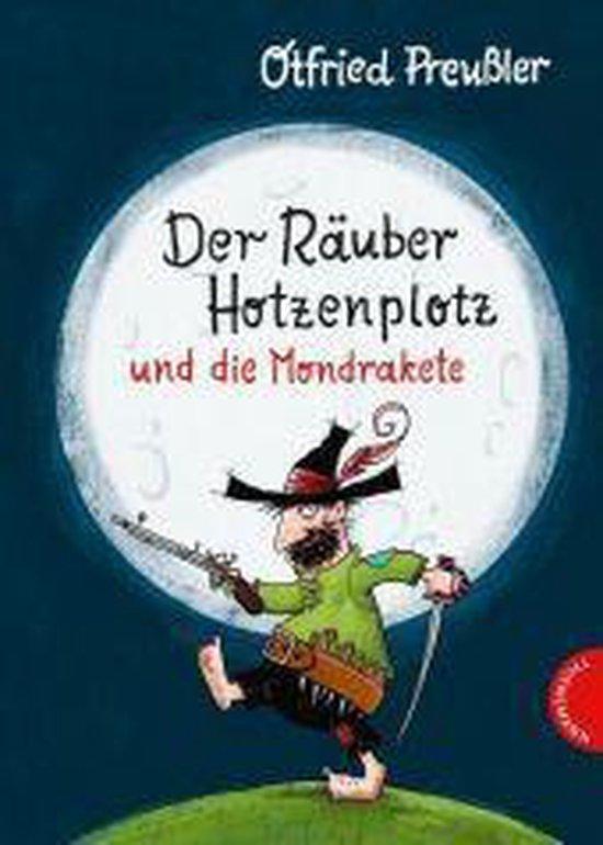 Boek cover Der Rauber Hotzenplotz und die Mondrakete van Otfried Preussler (Hardcover)