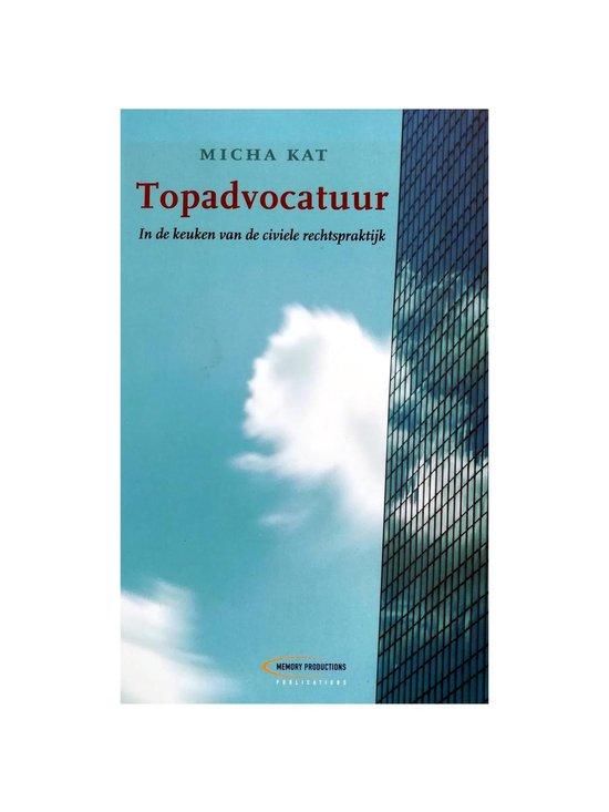 Topadvocatuur - Micha Kat - M. Kat |