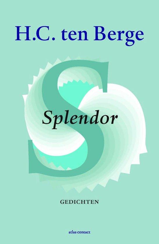 Splendor - H.C. ten Berge | Fthsonline.com
