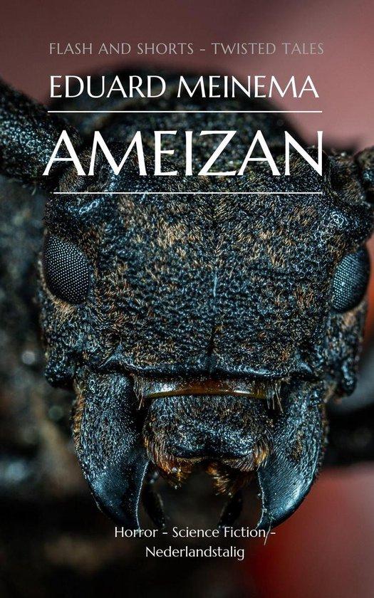 Ameizan (Nederlandstalig) - Eduard Meinema |