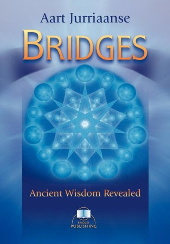 Bridges - Ancient Wisdom Revealed