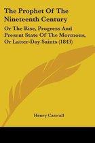 The Prophet of the Nineteenth Century
