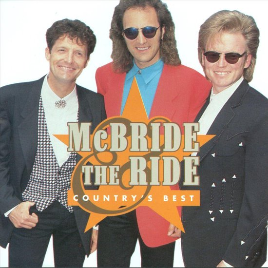 McBride & the Ride - Country's Best