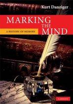 Boek cover Marking the Mind van Kurt Danziger