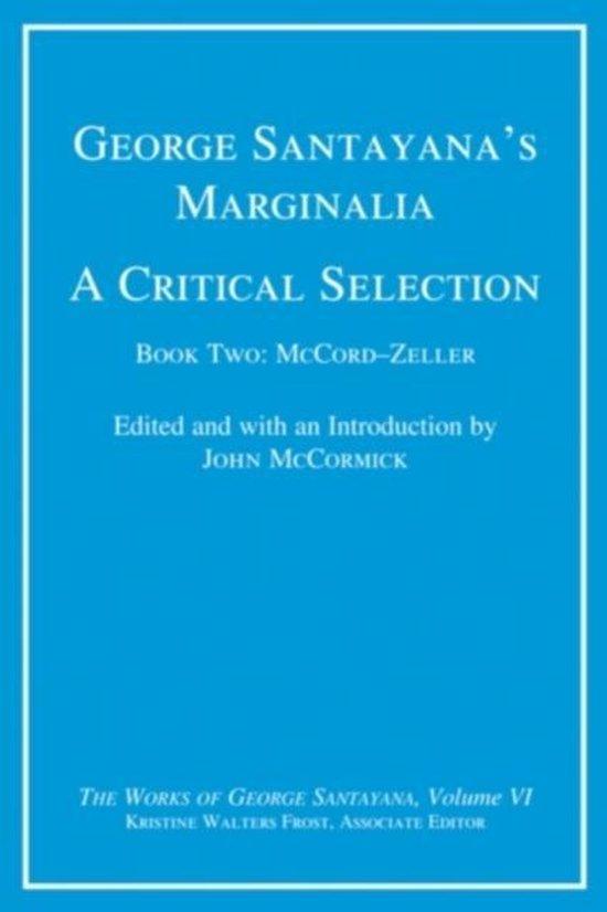 Boek cover George Santayanas Marginalia, A Critical Selection van George Santayana (Hardcover)