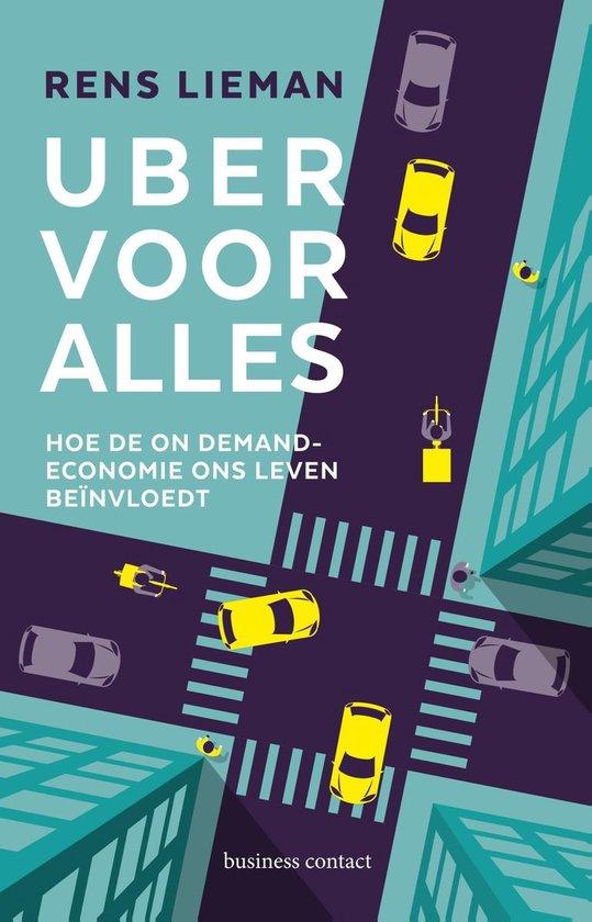 Uber voor alles - Rens Lieman   Fthsonline.com