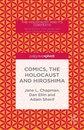 Boek cover Comics, the Holocaust and Hiroshima van Jane L. Chapman