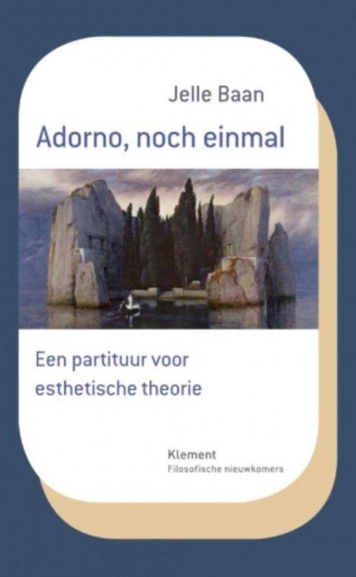 Adorno, noch einmal - Jelle Baan |