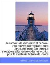 Les Annales de Saint-Bertin Et de Saint-Vaast