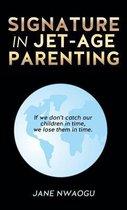Signature in Jet-Age Parenting