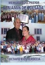 Memorias del Pastor Benjam n de Quesada