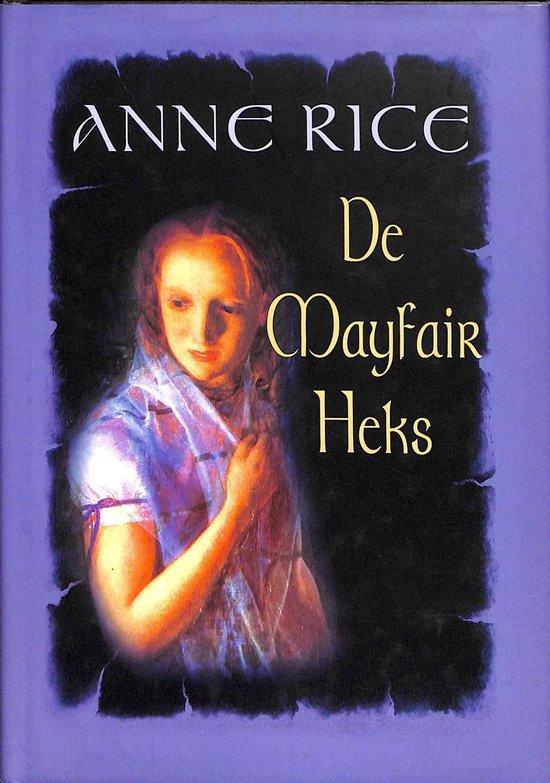 De Mayfair Heks - Anne Rice |