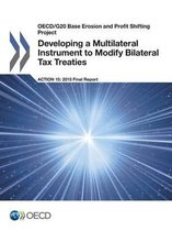 Developing a multilateral instrument to modify bilateral tax treaties