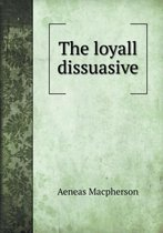 The Loyall Dissuasive