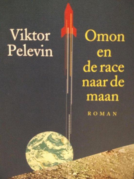 Omon en de race naar de maan - Viktor Pelevin  