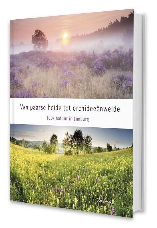 Van paarse heide tot orchideeënweide - Bob Luijks |