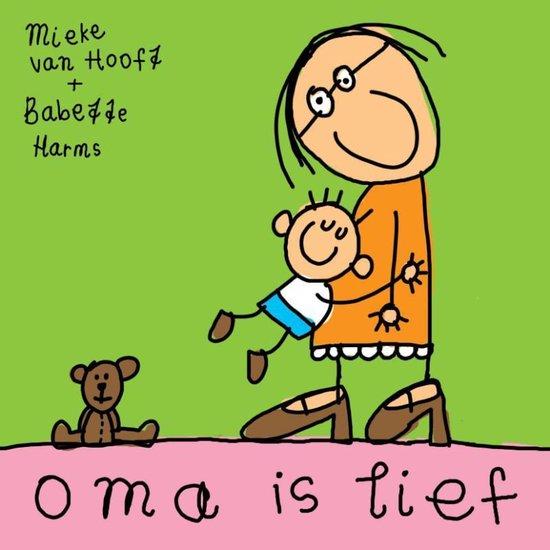 Oma is lief - M. van Hooft | Readingchampions.org.uk