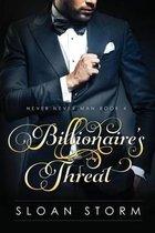 Billionaire's Threat