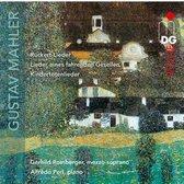 Mahler: Rückert-Lieder; Lieder eines Fahrenden Gesellen; Kindertotenlieder