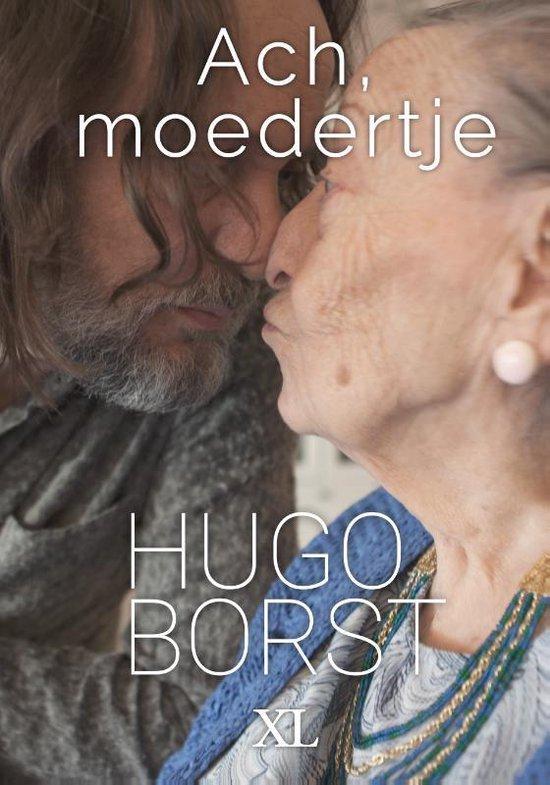 Ach, moedertje - Hugo Borst |