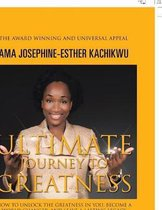 Ultimate Journey to Greatness