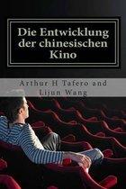Die Entwicklung Der Chinesischen Kino
