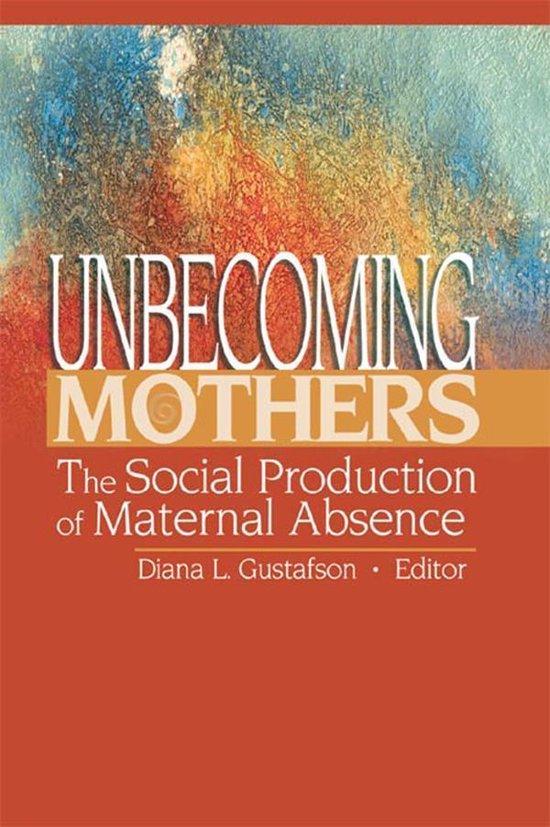 Omslag van Unbecoming Mothers