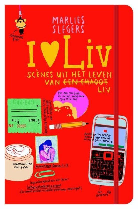 I love Liv. Scènes uit het leven van een chaoot Liv